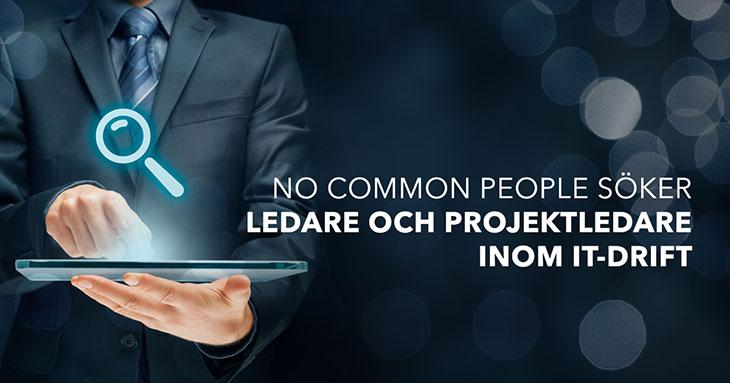 No Common People söker ledare och projektledare inom IT-drift